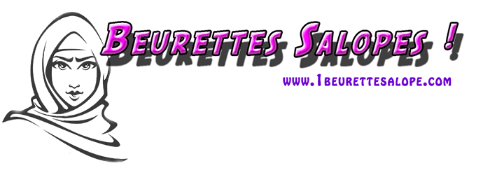 Photos et videos porno de beurettes salopes